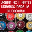 http://europimpulse.com/index/blog/urban-act-encuentro-europeo-sobre-artes-urbanos-y-ciudadnia-activa/